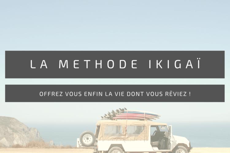 Trouver son ikigaï - vivez enfin la vie dont vous rêviez